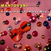 Play & Download An Album Of Christmas Music by Mantovani | Napster