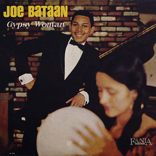 Gypsy Woman by Joe Bataan