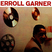 Play & Download Erroll Garner by Erroll Garner | Napster