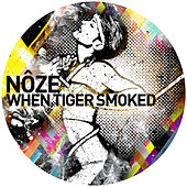 When Tiger Smoked by Noze