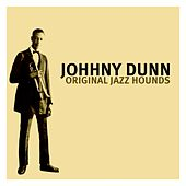 Original Jazz Hounds by Johnny Dunn