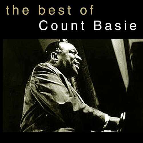 Play & Download The Best Of by Count Basie | Napster