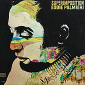 Superimposition by Eddie Palmieri