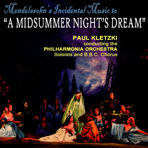 A Midsummer Night's Dream by Philharmonia Orchestra