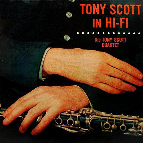 Play & Download Tony Scott In Hi Fi by Tony Scott | Napster