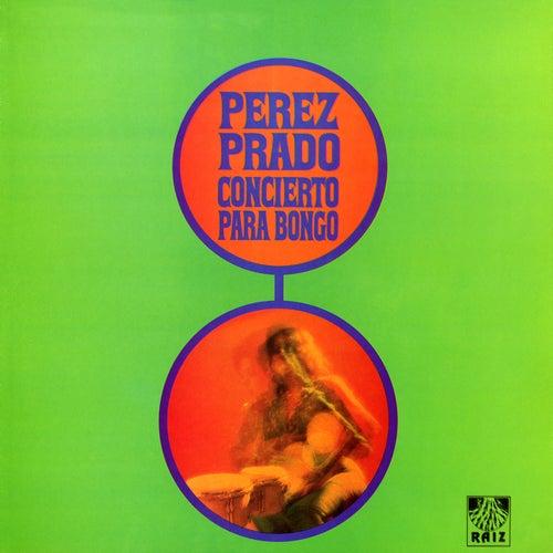 Concierto Para Bongó by Perez Prado