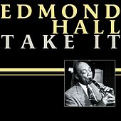 Play & Download Take It by Edmond Hall | Napster