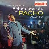 Una Noche En El Scheherazada by Pacho Alonso