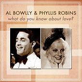 What Do You Know About Love? by Al Bowlly