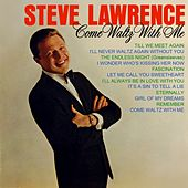 Play & Download Come Waltz With Me by Steve Lawrence | Napster