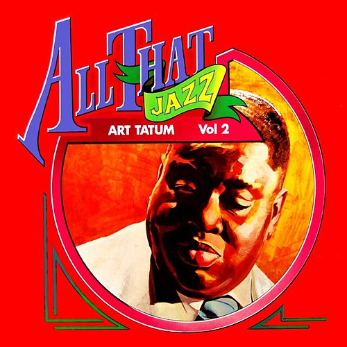 Play & Download All That Jazz by Art Tatum | Napster