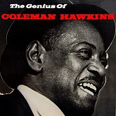 The Genius Of Coleman Hawkins by Coleman Hawkins