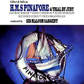 Play & Download HMS Pinafore & Trial By Jury by Pro Arte Orchestra | Napster