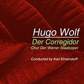 Play & Download Der Corregidor by Chor der Wiener Staatsoper | Napster