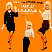 Play & Download Let's Dance Dance Dance by David Carroll | Napster