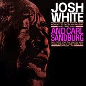 Play & Download Josh White & Carl Sandburg by Josh White | Napster