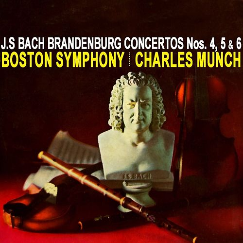 Play & Download Brandenburg Concertos Nos 4, 5 & 6 by Boston Symphony Orchestra | Napster