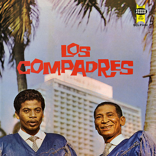Play & Download Los Compadres by Duo Los Compadres | Napster