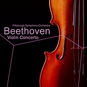 Play & Download Beethoven Violin Concerto by Pittsburgh Symphony Orchestra | Napster