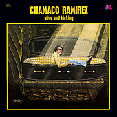 Play & Download Alive and Kicking by Chamaco Ramirez | Napster