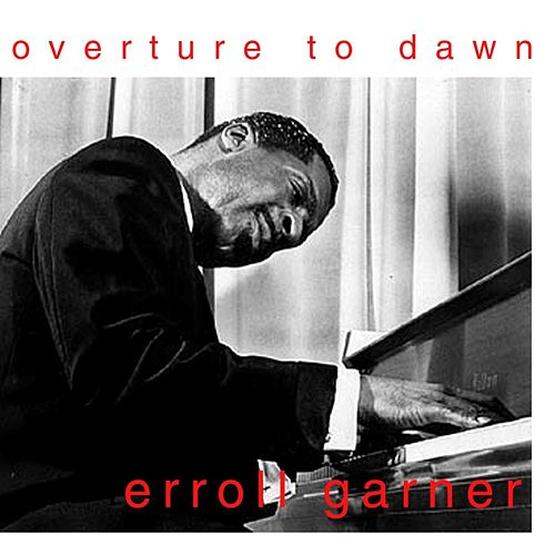 Play & Download Overture To Dawn by Erroll Garner | Napster