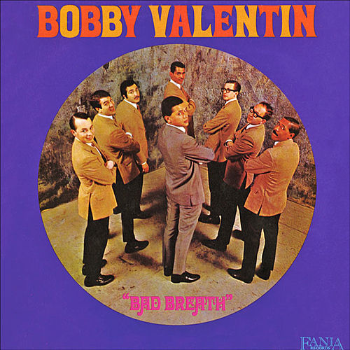 Bad Breath by Bobby Valentin