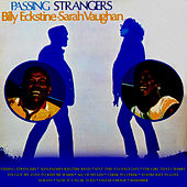 Play & Download Passing Strangers by Billy Eckstine | Napster