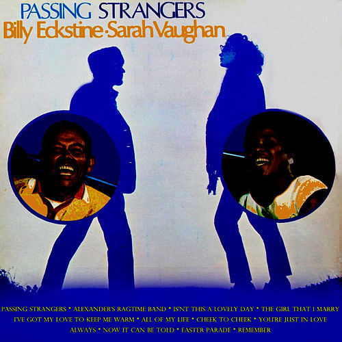 Passing Strangers by Billy Eckstine