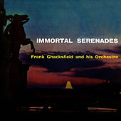 Play & Download Immortal Serenade by Frank Chacksfield (1) | Napster