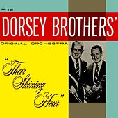 Play & Download Their Shining Hour by The Dorsey Brothers | Napster