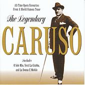 Play & Download The Legendary by Enrico Caruso | Napster