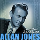Play & Download Donkey Serenade by Allan Jones | Napster