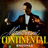 Play & Download Continental Encores by Mantovani | Napster