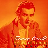 Play & Download Prince Of Tenors Volume II by Franco Corelli | Napster