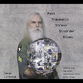Play & Download Post Traumatic Stress Disorder Blues by Sarge Lintecum | Napster