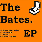 Ep by The Bates