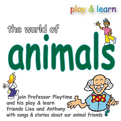 Play & Download The World of Animals by Kidzone | Napster