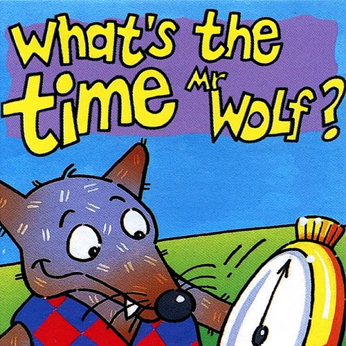 Play & Download What's the Time Mr Wolf? by Kidzone | Napster