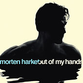 Out Of My Hands von Morten Harket