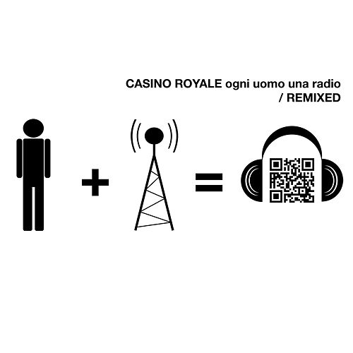 Ogni Uomo Una Radio Remixed von Casino Royale