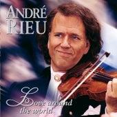 Love Around The World de André Rieu