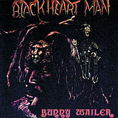 Blackheart Man von Bunny Wailer
