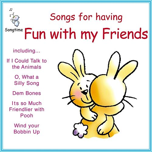 Songs for Having Fun With My Friends by Kidzone