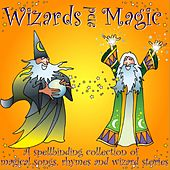 Play & Download Wizards and Magic by Kidzone | Napster