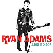 Rock N Roll von Ryan Adams