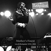 Play & Download Live At Rockpalast by Mother's Finest | Napster