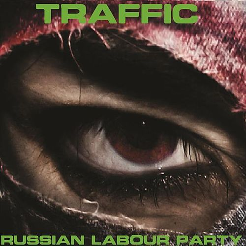 Russian Labour Party by Traffic