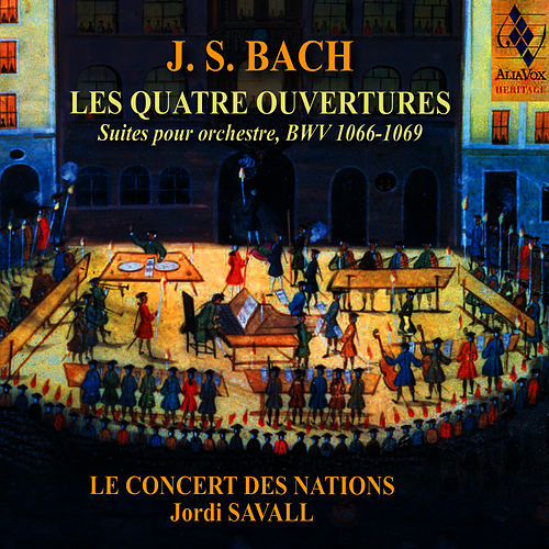 Play & Download J. S. Bach: Les 4 ouvertures by Jordi Savall | Napster
