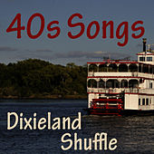 Play & Download 40s Songs - Dixieland Shuffle by Music-Themes | Napster