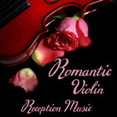 Play & Download Romantic Violin - Relaxing Violin - Reception Music by Music-Themes | Napster